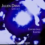 Julien Drive affiche 2014 elektro fusion solo copie (Copier)